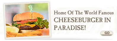 Cheese Burger In Paradise!